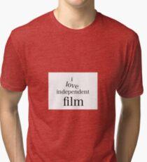 I Love Independent Film Tri-blend T-Shirt