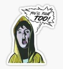 IT Movie You'll float too Sticker