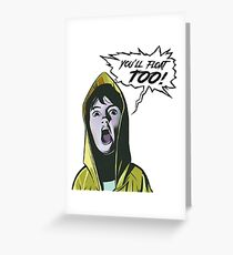 IT Movie You'll float too Greeting Card