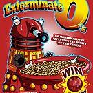 Exterminate O's by Stephen Hartman