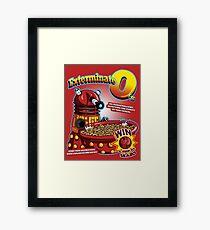 Exterminate O's Framed Print