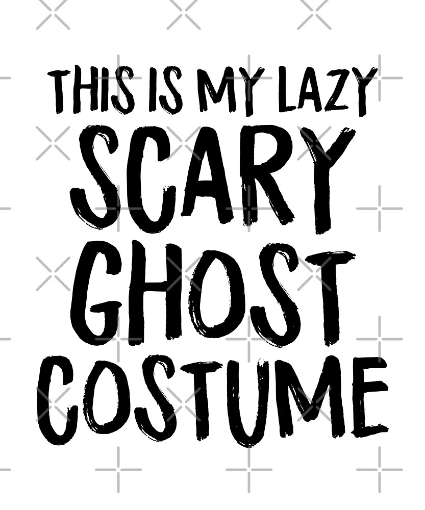 This Is My Scary Ghost Costume Funny Lazy Halloween by JapaneseInkArt