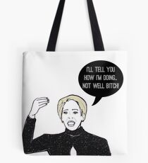 Not Well Tote Bag