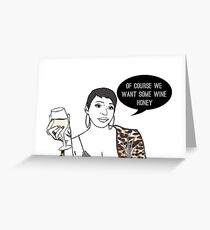 Wine honey Greeting Card
