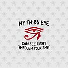 My Third Eye Can by EsotericExposal