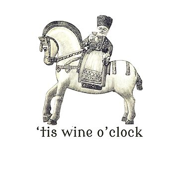 'tis wine O'clock by Bundjum