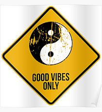 Yin Yang -  Good Vibes Only Poster