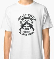 The Last Battle Fight For Freedom - Pistols, Soldier, Vintage T Shirt Classic T-Shirt