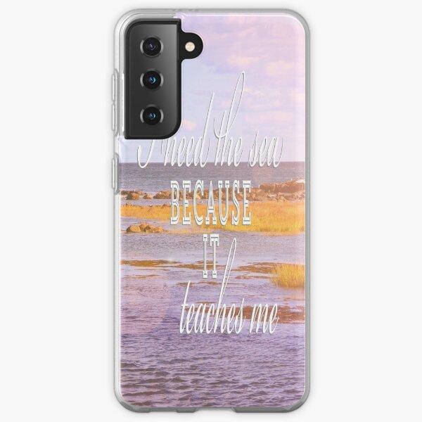 I Need the Sea Samsung Galaxy Soft Case