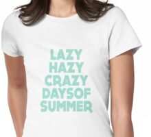 Lazy Hazy Summer Womens Fitted T-Shirt