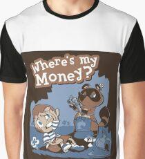 Where's my money? Graphic T-Shirt