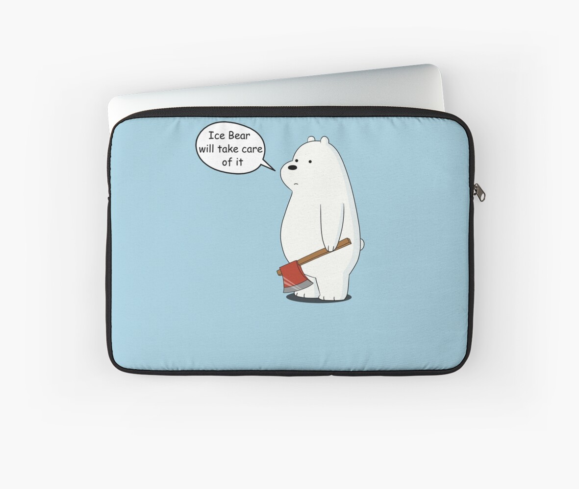 Case Ih Home Decor Quot Ice Bear Will Take Care Of It We Bare Bears Cartoon