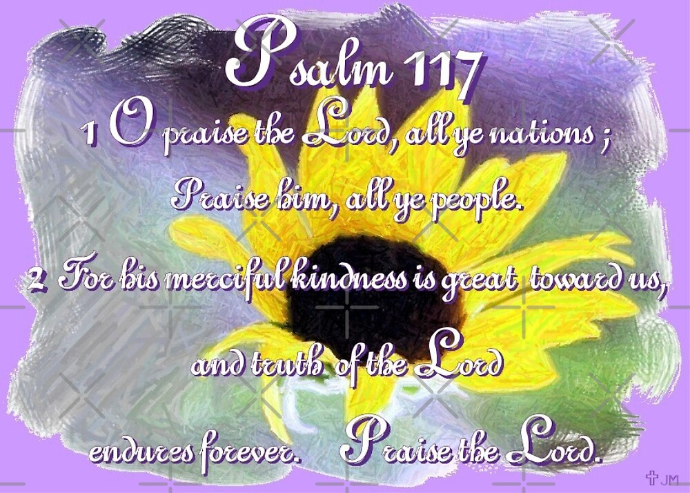 Psalm 117 by Julie's Camera Creations <><