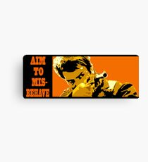 Aim to Misbehave! Canvas Print