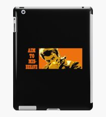 Aim to Misbehave! iPad Case/Skin