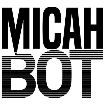 MicahBot by MicahBot