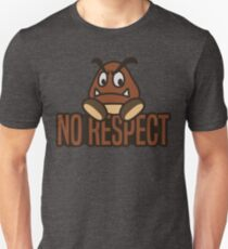 No Respect T-Shirt