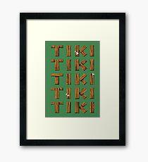 Tiki Tiki Tiki Tiki Tiki Framed Print