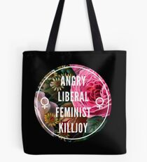 Angry Liberal Feminist Killjoy Tote Bag