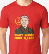 What's Missing From Gulag? Unisex T-Shirt