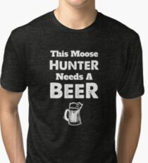 Moose Hunter Hunting Bull Season Tri-blend T-Shirt
