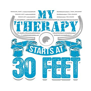 Scuba Divers Therapy Starts At 30 Feet by nerdalertshirts