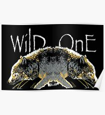 Timber Wolf Wild One Poster