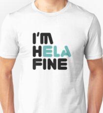 HELA FINE [Roufxis - RB] Unisex T-Shirt