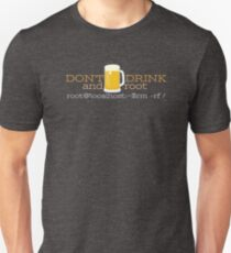 Don't drink and root! T-Shirt