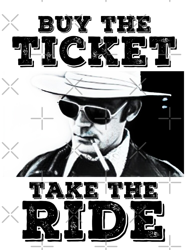 Buy the Ticket, take the Ride by JTK667