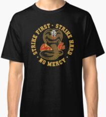 Cobra kai - Strike First - Strike Hard - No Mercy HD Logo Classic T-Shirt