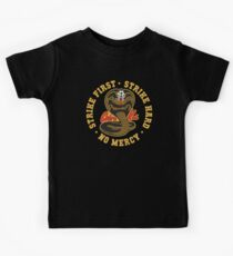 Cobra kai - Strike First - Strike Hard - No Mercy HD Logo Kids Tee