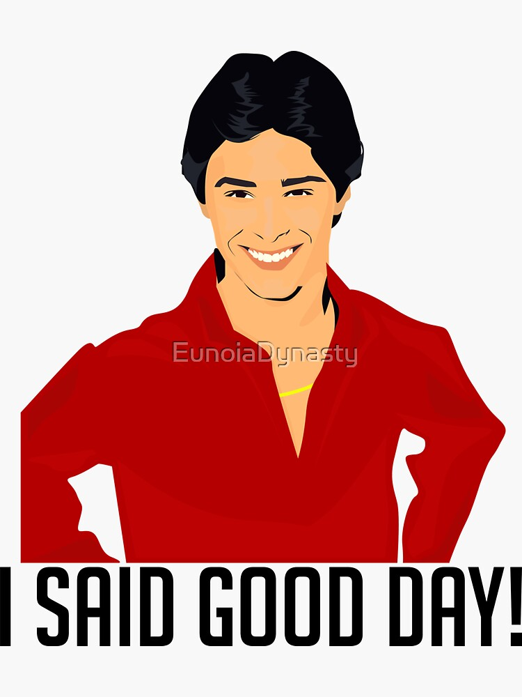 "That 70s Show - ""I SAID GOOD DAY!"" shirt by EunoiaDynasty"