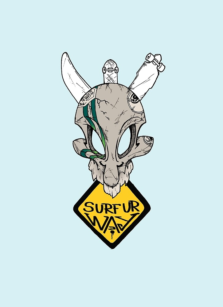 Surf ur Way by Shred Wear