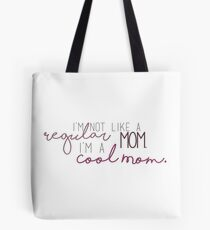 Cool Mom - Mean Girls Tote bag