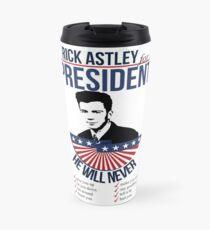 Rick Astley para presidente Taza de viaje