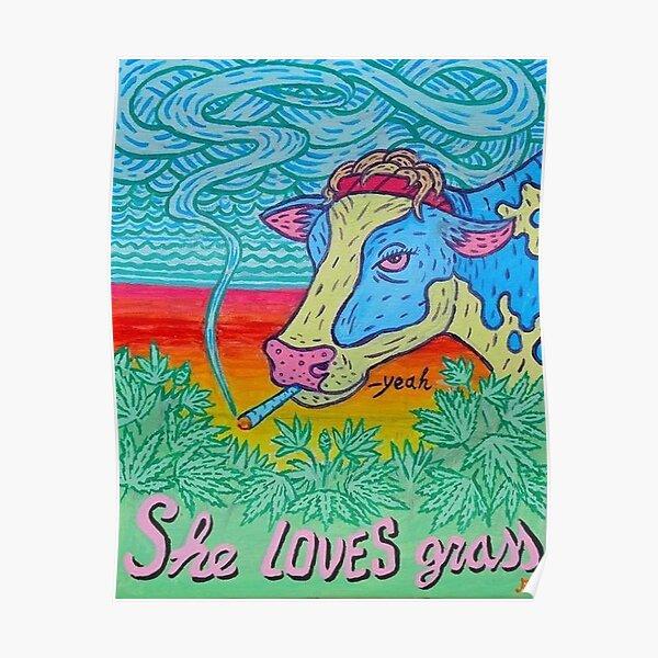 Moooo; She loves grassss Poster
