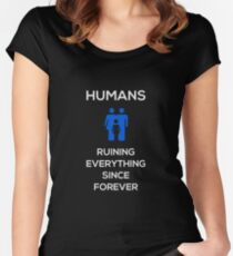 Humans Ruin Everything, Blue on Black Women's Fitted Scoop T-Shirt