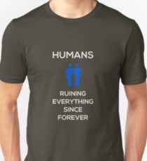 Humans Ruin Everything, Blue on Black T-Shirt
