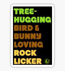 Tree-hugging Bird & Bunny Loving Rock Licker Sticker