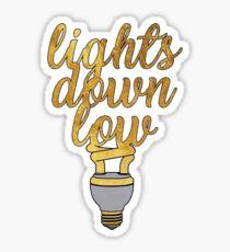 Lights Down Low Sticker