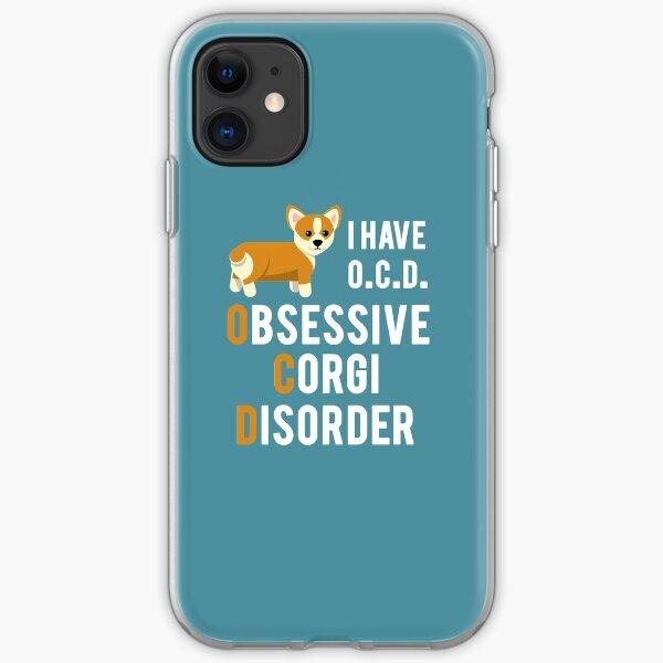 I Have Obsessive Corgi Disorder iPhone Soft Case