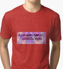 Amazing Grace T Shirt Tri-blend T-Shirt