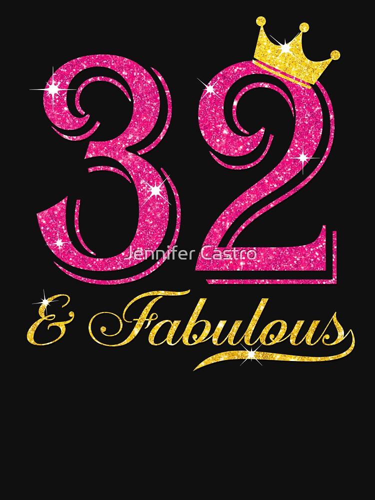 32nd Birthday Women Fabulous Queen Shirt by JenniferMC882