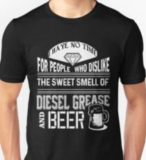 The Sweet Smell Of Diesel Grease And Beer T Shirt T-Shirt
