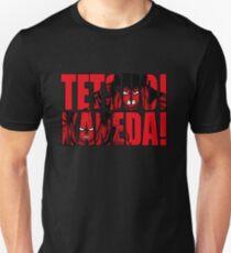 Tetsuo! Kaneda! Unisex T-Shirt