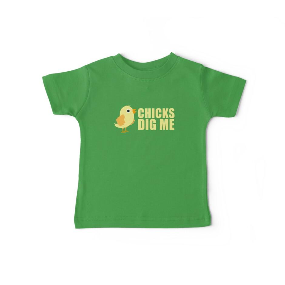 c26e9e014 Chicks Dig Me [ Tshirt & iPad Case ]