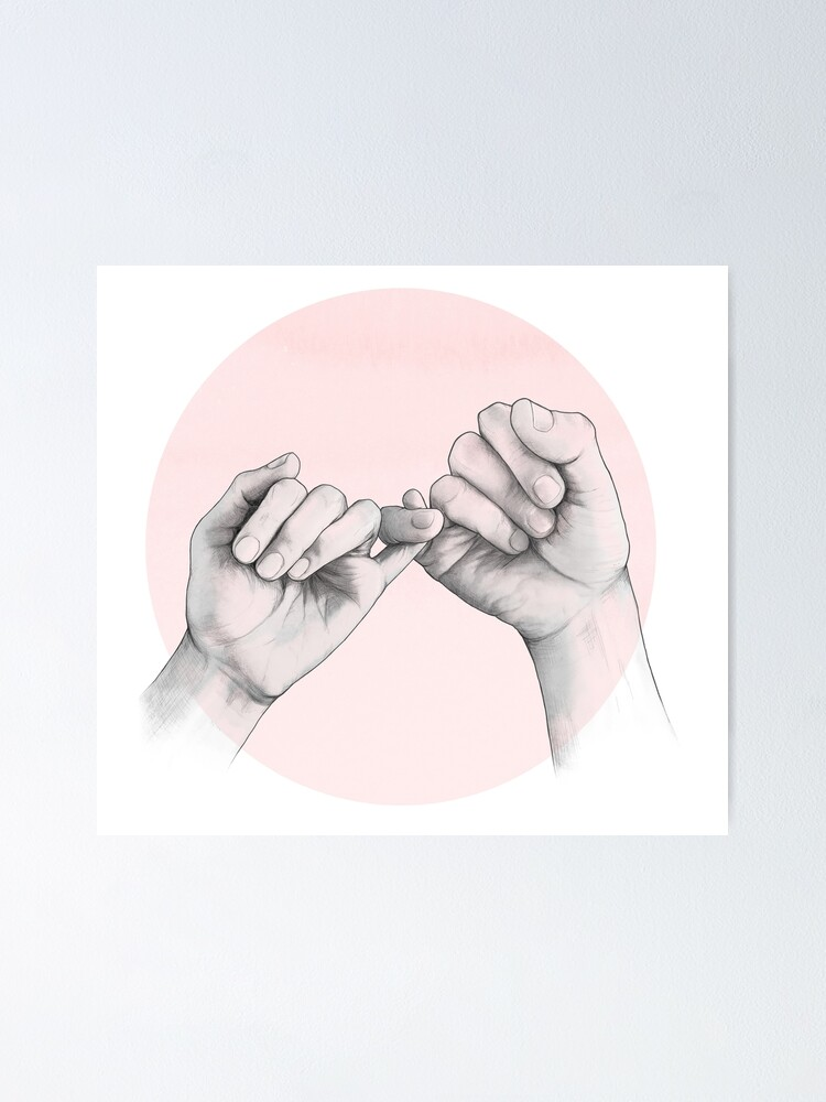 Alternate view of pinky swear // hand study Poster