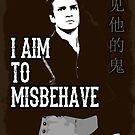 Aim to Misbehave by stonestreet