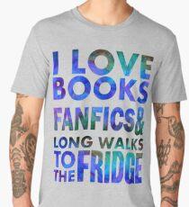 I love books, fanfics and long walks to the fridge Men's Premium T-Shirt